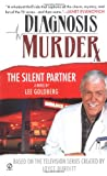 The Silent Partner (Diagnosis Murder #1) (0451209591) by Goldberg, Lee