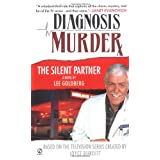 The Silent Partner (Diagnosis Murder #1) ~ Lee Goldberg