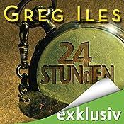 24 Stunden (Mississippi 2) | Greg Iles