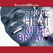 Strong Heat | [Niobia Bryant]