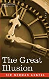 The Great Illusion by Sir Norman Angell