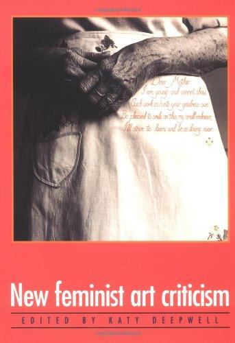New Feminist Art Criticism: Critical Strategies (Women's Art Library)