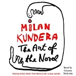 The Art of the Novel | Milan Kundera,Linda Asher (translator)
