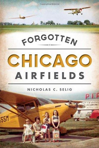 Forgotten Chicago Airfields PDF