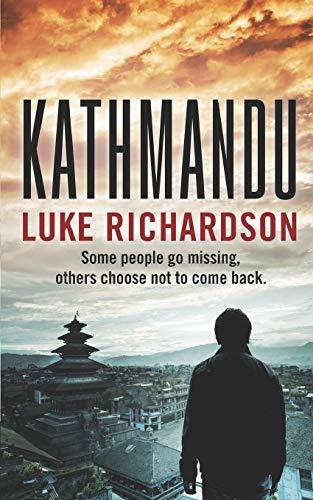 Kathmandu (Leo Keane International Thriller) [Richardson, Luke - Richardson, Luke] (Tapa Blanda)