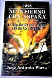 img - for Al infierno con Espa a book / textbook / text book