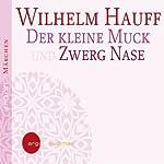 Der kleine Muck und Zwerg Nase   Wilhelm Hauff