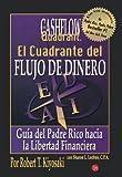 img - for Cuadrante del flujo del dinero (Rich Dad's CASHFLOW Quadrant) (Spanish Edition) [Paperback] book / textbook / text book