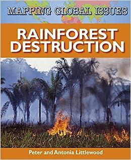 rain forest destruction peter littlewood pdf