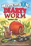 Diary of a Worm: Teacher's Pet (I Can Read Book 1) (0062087045) by Cronin, Doreen