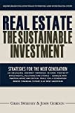 img - for Real Estate: The Sustainable Investment   [REAL ESTATE] [Paperback] book / textbook / text book
