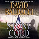 Stone Cold (       UNABRIDGED) by David Baldacci Narrated by Ron McLarty