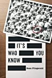 img - for It's Who You Know book / textbook / text book