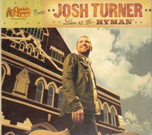 cracker-barrel-presents-josh-turner-live-at-the-ryman-by-josh-turner-2007-08-03