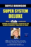 Super System Deluxe (Spanish Edition) (849378401X) by Brunson, Doyle