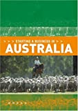 img - for Starting a Business in Australia (Starting a Business - Vacation Work Pub) book / textbook / text book