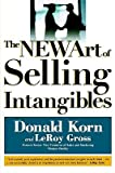img - for [(The New Art of Selling Intangibles )] [Author: LeRoy Gross] [Dec-2003] book / textbook / text book