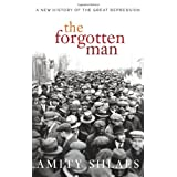The Forgotten Man: A New History of the Great Depression ~ Amity Shlaes