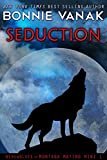 Seduction (Big, Beautiful Werewolf, Werewolves of Montana) (Werewolves of Montana Mating Mini Book 1)