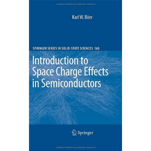 Introduction to Space Charge Effects in Semiconductors Karl W. B?er