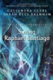 The Bane Chronicles 6: Saving Raphael Santiago