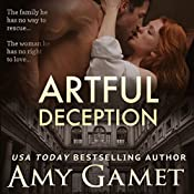 Artful Deception: Love and Danger, Book 3 | Amy Gamet