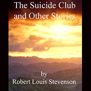 The Suicide Club & Other Stories | [Robert Louis Stevenson]