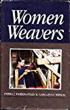 img - for Women Weavers (Cma Monograph) book / textbook / text book