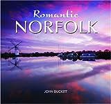 img - for Romantic Norfolk by John Duckett (2008-09-25) book / textbook / text book