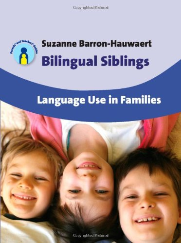 Image of Bilingual Siblings: Language Use in Families (Parents' and Teachers' Guides)