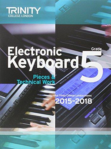 Electronic Keyboard 2015-2018 (Keyboard Exam Repertoire)