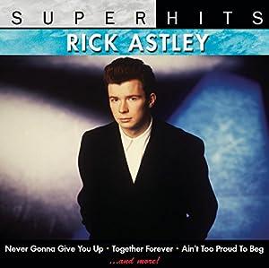 Super Hits: Rick Astley