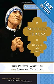 Download Mother Teresa: Come Be My Light