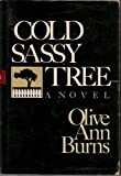 Cold Sassy Tree (G K Hall Large Print Book Series) (081613880X) by Burns, Olive Ann