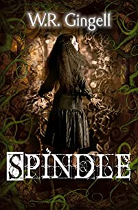 Spindle by W.R. Gingell ebook deal