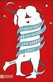 Ab morgen ein Leben lang: Roman (Taschenbücher) bei Amazon kaufen
