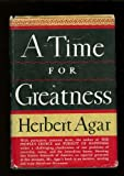img - for A Time for Greatness book / textbook / text book