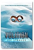 VOLITION (Perception #2) (Perception Series)
