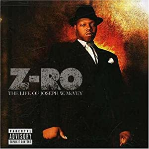 Z-Ro The Life Of Joseph W. Mcvey