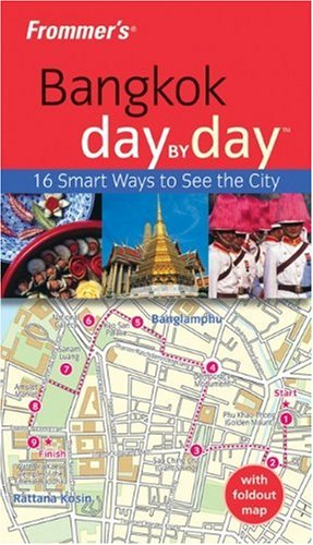 Frommer's Bangkok Day by Day (Frommer's Day by Day - Pocket)