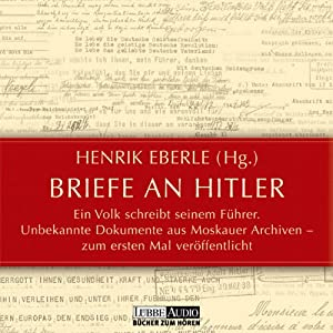 Briefe an Hitler Hörbuch