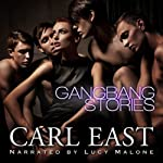 Gangbang Stories | Carl East
