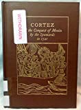 img - for Cortez & the Conquest of Mexico by the Spaniards in 1521: Being the Eye-Witness Narrative of Bernal Diaz del Castillo, Soldier of Fortune & Conquistad book / textbook / text book