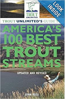 Downloads Trout Unlimited's Guide to America's 100 Best Trout Streams, Updated and Revised ebook
