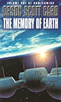 The Memory Of Earth: Homecoming Series, book 1