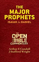 The Major Prophets Isaiah to Daniel Open Your Bible Commentary Old Testament Book 4