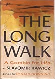 img - for The Long Walk - A Gamble for Life book / textbook / text book