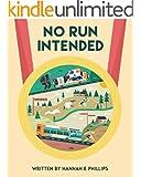 No Run Intended (English Edition)
