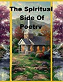 img - for The Spiritual Side of Poetry book / textbook / text book