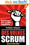 Des Volkes Scrum: Revolution�re Ideen...
